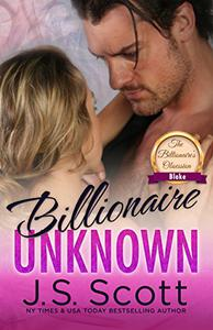 Billionaire Unknown: The Billionaire's Obsession ~ Blake