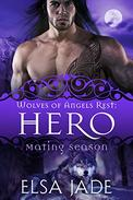 Hero: Wolves of Angels Rest #1