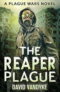 The Reaper Plague: Alien Invasion #2