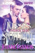 Kisses Under the Spotlight: Alex Jackson Series - Book 1