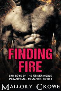 Finding Fire: Paranormal Romance