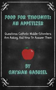 Food For Thought: An Appetizer