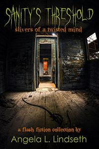 Sanity's Threshold: Slivers of a Twisted Mind