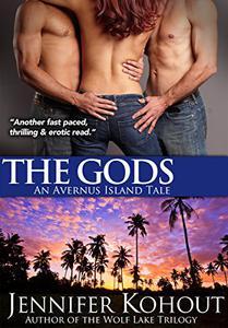 The Gods: An Avernus Island Tale