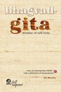 Bhagvad-Gita: Treatise of Self-help