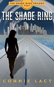 The Shade Ring, Book 1 of The Shade Ring Trilogy