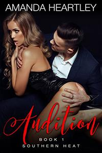 Audition: Southern Heat Prequel