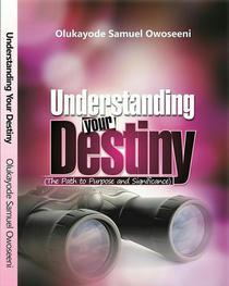 Understanding Your Destiny