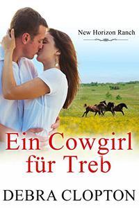 Ein Cowgirl für Treb (New Horizon Ranch – Mule Hollow 6)