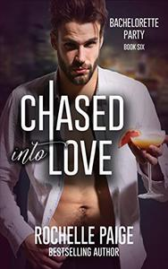 Chased into Love