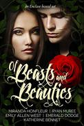 Of Beasts and Beauties: Five Full-Length Novels Retelling Beauty & the Beast