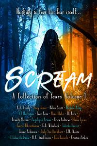 Scream: A Collection Of Fears Anthology