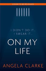 On My Life: an unputdownable, moving, twisty thriller