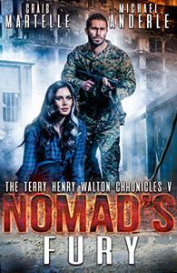 Nomad's Fury: A Kurtherian Gambit Series