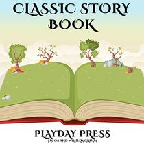Classic Story Book Collection #3: 3 Timeless Fairy Tales