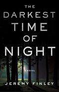 The Darkest Time of Night: A Novel