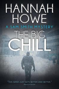 The Big Chill: A Sam Smith Mystery