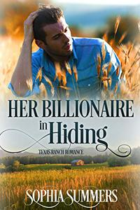 Her Billionaire in Hiding
