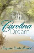 Carolina Dream: A Southern Breeze Series