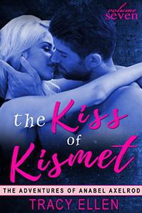 The Kiss of Kismet
