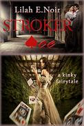 Stroker Ace: A Kinky Fairytale