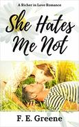 She Hates Me Not: A Richer in Love Romance