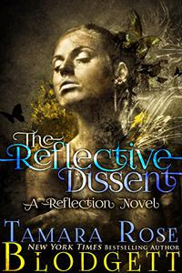 The Reflective Dissent (#3): A New Adult Dark Fantasy Paranormal Romance