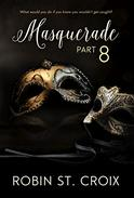 Masquerade Part 8