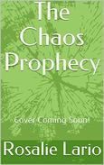 The Chaos Prophecy: Cover Coming Soon!