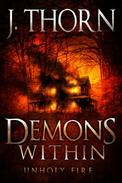 Demons Within: Unholy Fire