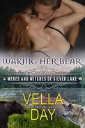 Waking Her Bear: A Hot Paranormal Fantasy with Witches, Werebears, and Werewolves