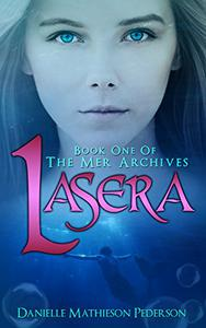 Lasera: Book One of The Mer Archives