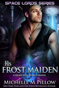 His Frost Maiden: A Qurilixen World Novel