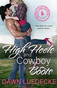 High Heels and Cowboy Boots: A Second Chance Romance
