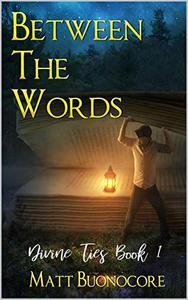 Between The Words: Divine Ties Book 1