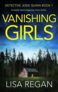 Vanishing Girls: A totally heart-stopping crime thriller