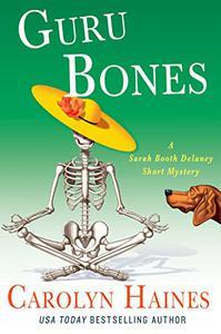 Guru Bones: A Sarah Booth Delaney Short Mystery