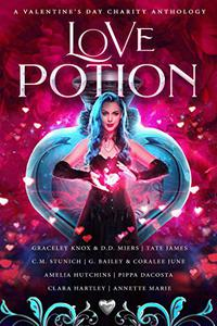 Love Potion: A Valentine's Day Charity Anthology