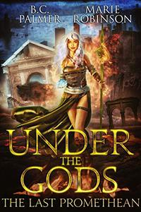 Under The Gods: A Reverse Harem Urban Fantasy