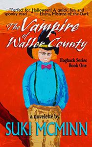 The Vampire of Waller County