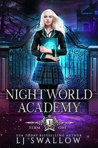 Nightworld Academy: Term One