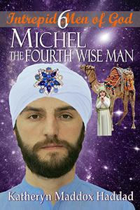 Michel: The Fourth Wise Man