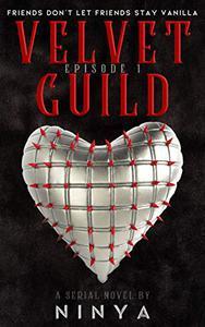 Velvet Guild Episode 1