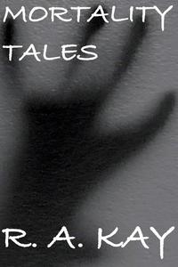 Mortality Tales