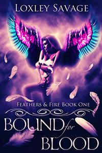Bound For Blood: A Dark Paranormal Reverse Harem Romance