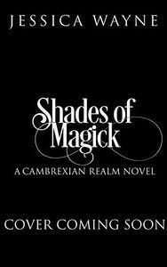 Shades Of Magick: A Dark Fantasy Adventure