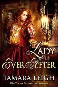 LADY EVER AFTER: A Medieval Time Travel Romance