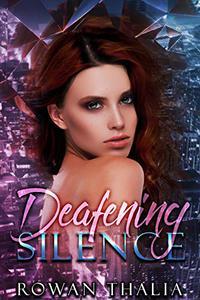 Deafening Silence: A Dark Reverse Harem Romance