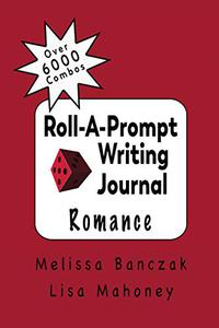 Roll-A-Prompt Writing Journal: Romance Edition