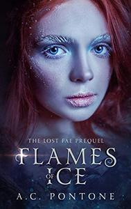 Flames of Ice: Prequel